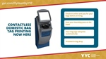 Always Innovating: Contactless Domestic Bag Tag Printing